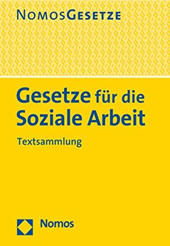 Gesetze für die Soziale Arbeit: Textsammlung