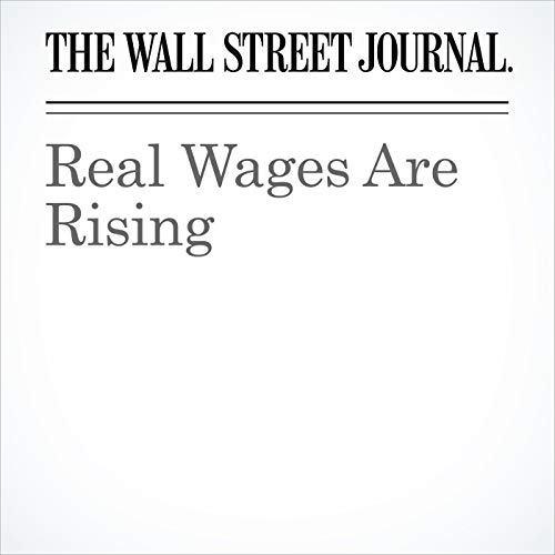 Real Wages Are Rising copertina