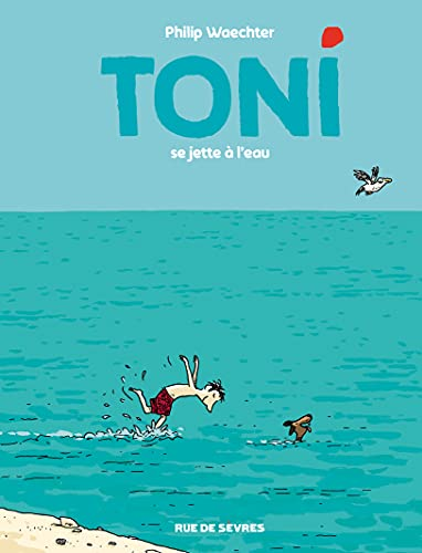 TONI - TOME 2 - SE JETTE À L'EAU