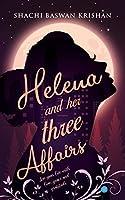 Helena and her three affairs