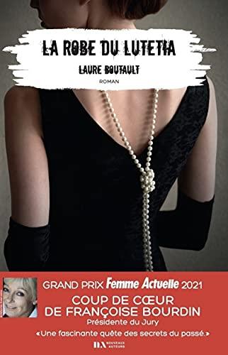 La Robe du Lutetia - Coup de coeur de Françoise Bourdin