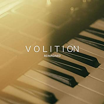 Volition (Reimagined)