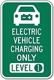 AmyyEden Panneau de signalisation pour véhicule électrique Chargement Uniquement Niveau 1 20,3 x 30,5 cm