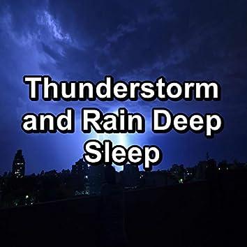 Thunderstorm and Rain Deep Sleep