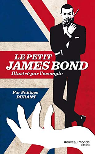 Le petit James Bond illustré par l'exemple