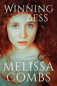 Winning Bess by [Melissa Combs]