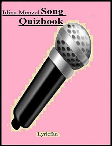 Idina Menzel Song Quizbook (English Edition)