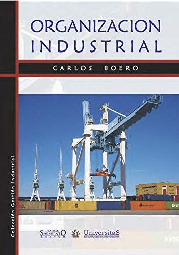 Organización Industrial: Sistemas de gestión