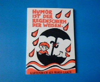 Humor ist der Regenschirm der Weisen. 22 farbige Spruchkarten