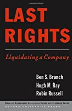 Last Rights: Liquidating a Company (Financial Management Association Survey and Synthesis)
