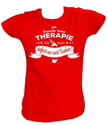 Artdiktat Damen T-Shirt - Ich Brauche Keine Therapie - Ich muss einfach nur nach Usedom Größe M, rot