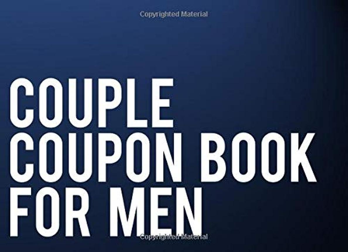扱いやすい左仮装Couple Coupon Book For Men: 50 Great Coupons For Him To Use For Adding Spice and Happiness To A Relationship Valentine's Day Sweetest Day Birthday Gift Idea