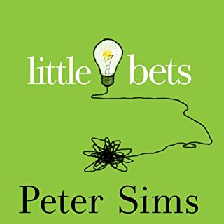 Little Bets     How Breakthrough Ideas Emerge from Small Discoveries              By:                                                                                                                                 Peter Sims                               Narrated by:                                                                                                                                 John Allen Nelson                      Length: 5 hrs and 2 mins     259 ratings     Overall 4.1