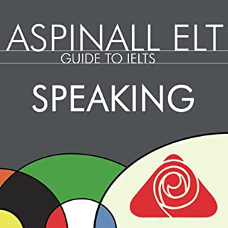 IELTS Guide to Speaking     The International English Language Testing System              By:                                                                                                                                 Richard Aspinall                               Narrated by:                                                                                                                                 Richard Aspinall,                                                                                        Isabel Zippert                      Length: 42 mins     21 ratings     Overall 4.0
