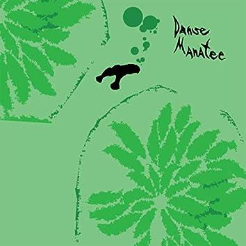 Danse Manatee