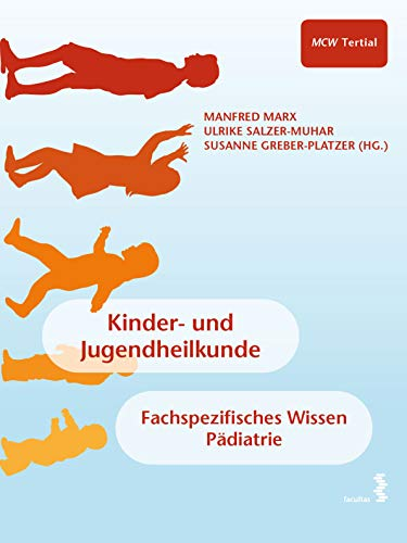 Kinder- und Jugendheilkunde: Tertial - Fachspezifisches Wissen Pädiatrie