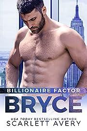Billionaire Factor—Bryce: Billionaire Romance, Age Gap Romance Older Man