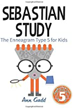 Sebastian Study: The Enneagram Type 5 for Kids (Enneagram Kids)