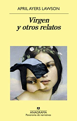 Virgen y otros relatos (Panorama de Narrativas nº 971) (Spanish Edition)