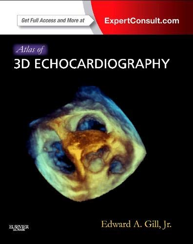 Atlas of 3D Echocardiography,: Expert Consult - Online and Print