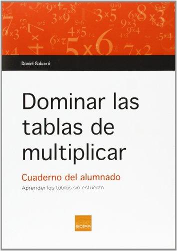 Dominar las tablas de multiplicar. C. Alumnado
