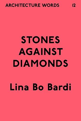 Architecture Words 12: Stones Against Diamonds (English Edition)