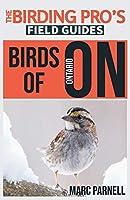 Birds of Ontario (The Birding Pro's Field Guides)