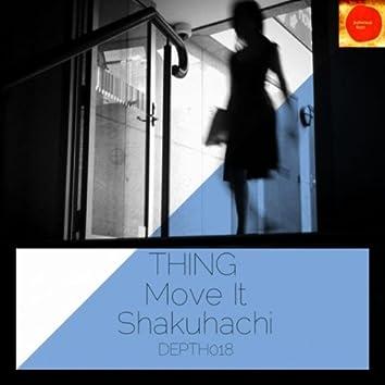 Move It / Shakuhachi