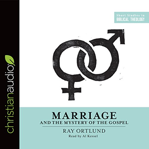 Marriage and the Mystery of the Gospel audiobook cover art