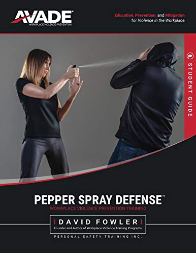 Pepper Spray Defense Training Program: Student Manual
