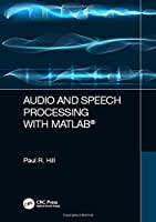 Audio and Speech Processing with MATLAB