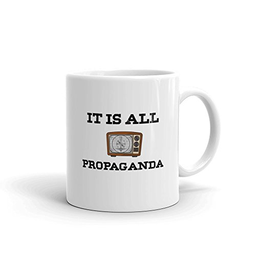 C'est toute Propagande politique résistance Satire en céramique blancs de 311,8 gram en verre Café Thé Mug Tasse