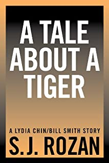 A Tale About a Tiger (Lydia Chin/Bill Smith short stories)
