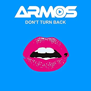 Don't Turn Back