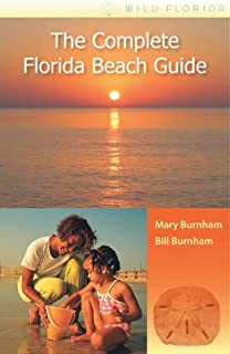 The Complete Florida Beach Guide (Wild Florida)