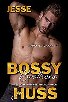 Bossy Brothers: Jesse by [JA Huss]