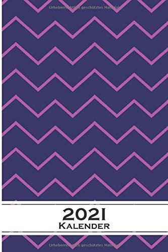 Lila zick zack Muster Kalender 2021: Jahreskalender für für Freunde der Symmetrie und Muster