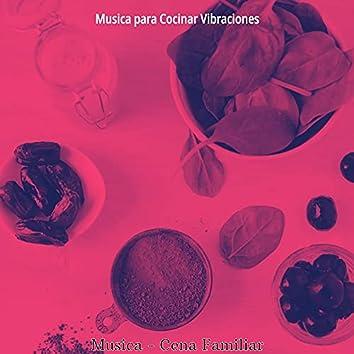 Musica - Cena Familiar
