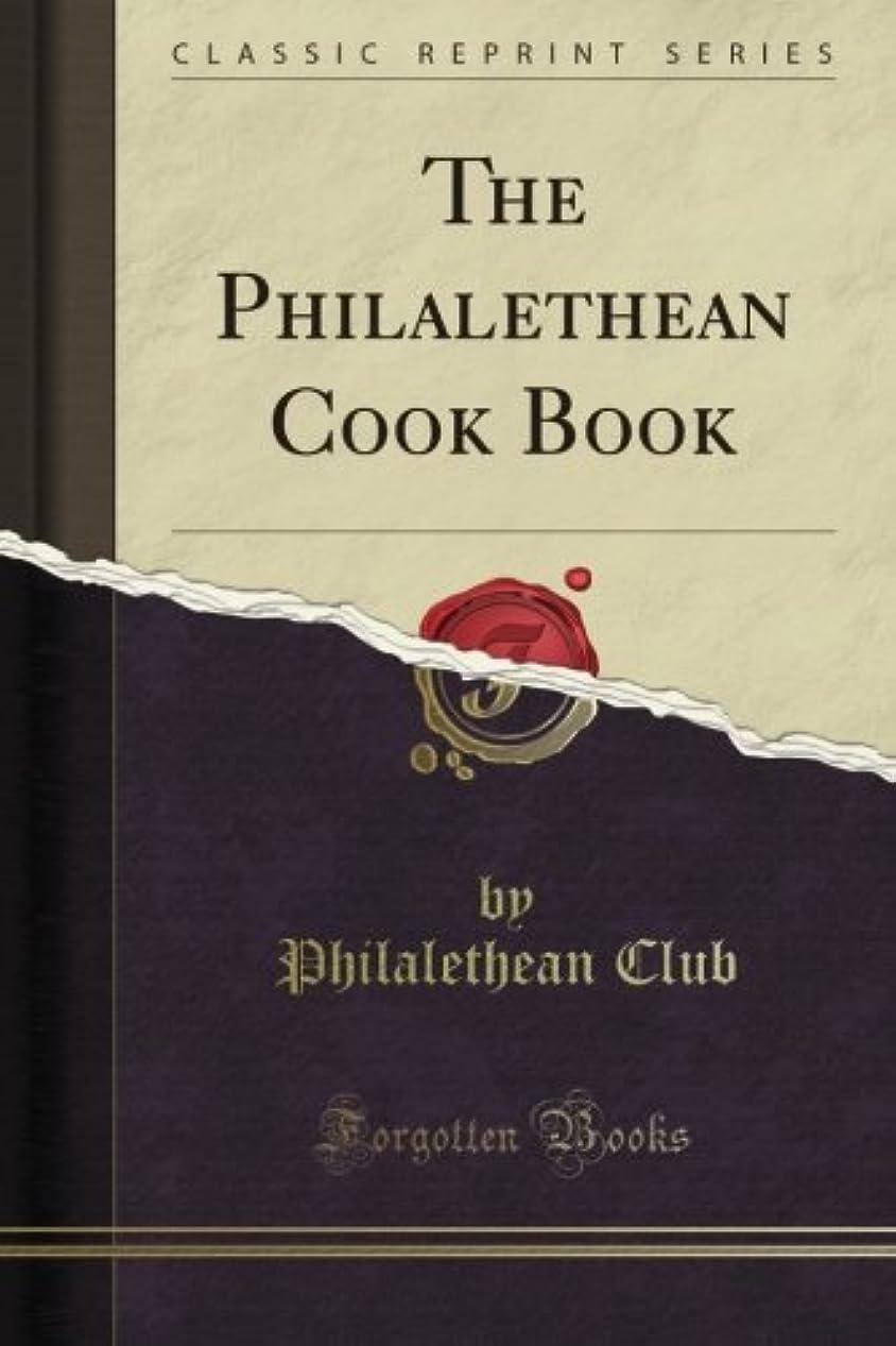 パリティ群れ光The Philalethean Cook Book (Classic Reprint)