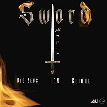 Sword (feat. Cliche & Big Zeus) [Remix]