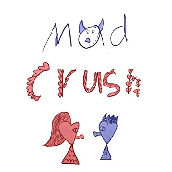 Mad Crush