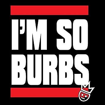 I'm So Burbs