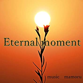Eternal moment