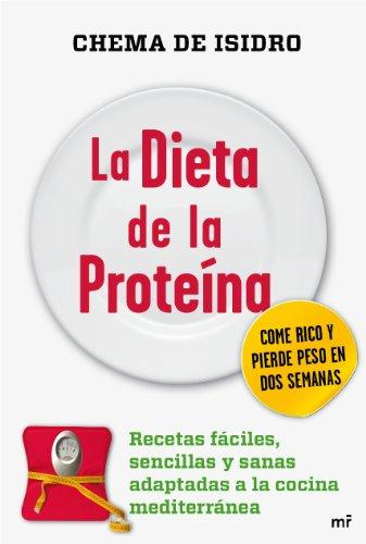 La dieta de la proteína (MR Cocina)