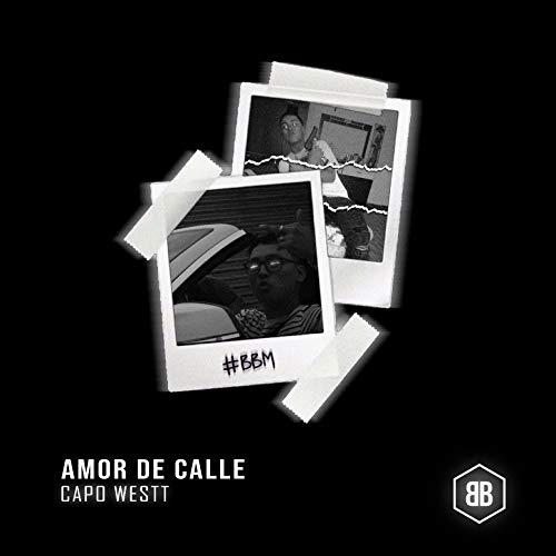Amor de Calle [Explicit]