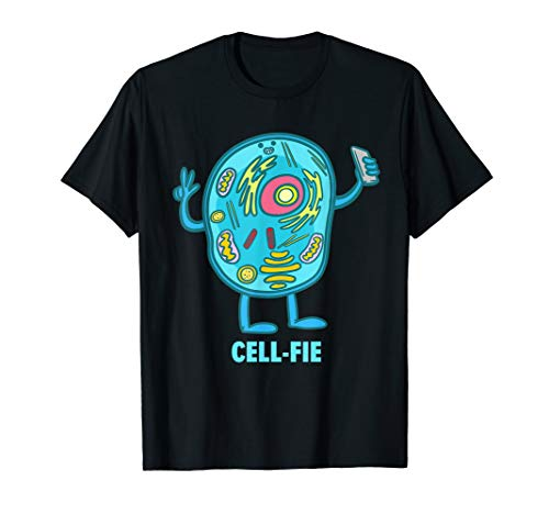Cell-Fie Funny Pun Science Chemistry Cell Selfie Shirt Gift