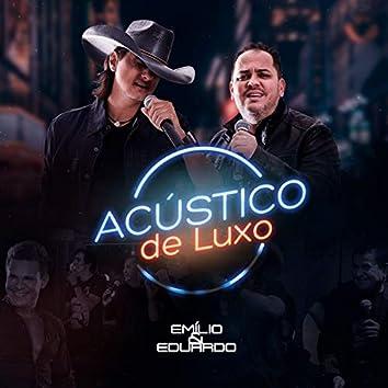 Acústico de Luxo (Ao Vivo)