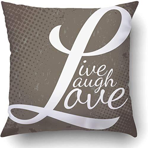 Fundas de cojín Life Montaje tipográfico de Las Palabras Live Laugh Love in Format Over Brown Grunge Wisdom Laughter Poliéster Funda de Almohada Decorativa con Cremallera Oculta Cuadrada de 18 x 18 p