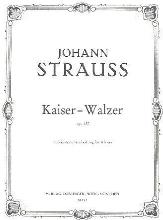 Kaiserwalzer opus.437: erleichterte Ausgabe für Klavier