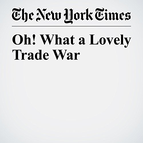 Oh! What a Lovely Trade War copertina